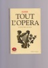 TOUT L'OPERA De Monteverdi à nos jours . KOBBE