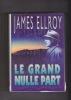 LE GRAND NULLE PART. ELLROY James