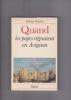 QUAND les papes régnaient en Avignon. DARBOIS Roland