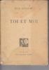 TOI ET MOI Frontispice de Georges BRUYER Elements décoratifs de RENEFER. GERALDY Paul