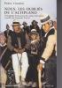 NOUS, LES OUBLIES DE L'ALTIPLANO Témoignage d'un paysan des Andes boliviennes recueilli par Françoise ESTIVAL. CONDORI Pedro