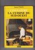 CONNAITRE LA CUISINE DU SUD-OUEST. CLAUSTRES Francine