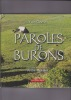 PAROLES DE BURONS  Illustrations photographiques d'André Molinier. GARRIC Yves