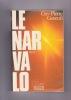 LE NARVALO Récit. GENEUIL Guy-Pierre (Avec envoi)