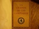 La Légende du Cid Campéador, d'après les textes de l'Espagne ancienne. . Arnoux (Alexandre)