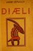 Diaeli. Le livre de la sagesse noire. . Demaison (André)