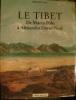 Le Tibet, de Marco Polo à Alexandra David-Neel. . Taylor (Michael)