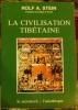 La Civilisation tibétaine. . Stein (Rolf A.)