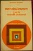 Mahabalipuram, tout le monde descend. L'expérience psychique. . Brosse (Jacques)