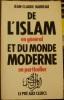 De l'Islam en général et du monde moderne en particulier. . Barreau (Jean-Claude)