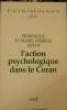 L'Action psychologique dans le Coran. . Urvoy (Dominique et Marie-Thérèse)