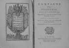 REVOLUTION - Campagnes des Français depuis le 8 septembre 1793, Répondant au 22 Fructidor de l'an Ier. de la République française, jusqu'au 15 ...