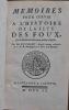 Mémoires pour servir à l'histoire de la fête des Foux, qui se faisait autrefois dans plusieurs Eglises.. DU TILLIOT (Jean-Bénigne LUCOTTE, seigneur du ...