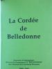 """LA CORDEE DE BELLEDONNE Souvenirs et témoignages de la vie du  groupement 12 """"Belledonne"""" des Chantiers de la Jeunesse Française 1940-1944.. ..."""