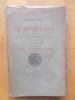 Histoire du Beaujolais-Manuscrits inédits des XVII et XVIII ème siècles publiés par Léon Galle et Georges Guigue-Mémoire de J.G.Trolieur de La ...