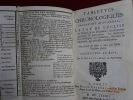 Tablettes Chronologiques, Contenant avec ordre, L'Etat de l'Eglise en Orient, & en Occident : les Conciles généraux & particuliers : les Auteurs ...