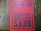 La question de Sade. Textes de Bataille, Barthes, Benoît, Blanchot, Bourgeade, Breton, Faye, Finas, Guyotat, Heine, Klossowski, Labisse, Lely, ...
