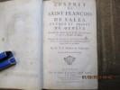 L'Esprit de Saint-François de Sales, évêque et prince de Genève, recueilli de divers écrits de M. Jean-Pïerre Camus, Evêque de Belley. Ouvrage qui ...