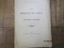 Le prieuré de Catus. Essai historique et archéologique.. VALON (Ludovic De)