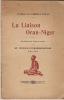 La Liaison Oran-Niger.. Roux-Freissineng (Député d'Oran).