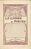 """Le Cahier des Poètes. Petite Revue anthologique et critique de la poésie nouvelle. Numéro 3. Avril-Mai 1913. Enquête sur """"nos influences"""" de  Francis ..."""