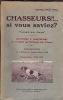 """Chasseurs!!... si vous saviez? """"Conseils aux Jeunes"""". Souvenirs & Impressions sur la Chasse aux Perdreaux avec Pointers. Documentation sur la Chasse ..."""