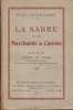 La Sarre et les Marchands de Canons. Préface de Lucien Le Foyer,ancien Député de Paris, vice-président  du Bureau International de la Paix.. Launay, ...
