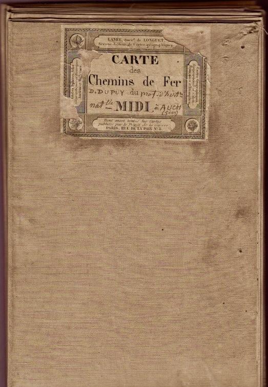 Carte des Chemins de Fer du Midi. 1865. Abbé Dominque Dupuy, botaniste, 1812-1885. Régnier et Dourdet.
