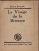 Le Visage de la Brousse.. Bonardi, Pierre.