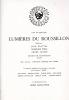 Palais des Rois de Majorque. Lumières du Roussillon. Programme du Festival Son et Lumière..  Collectif (Didier Sainsauveur, Jean Clottes, Rodolphe ...