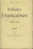 Ballades Françaises. Préface de Pierre Louÿs.. Fort, Paul.