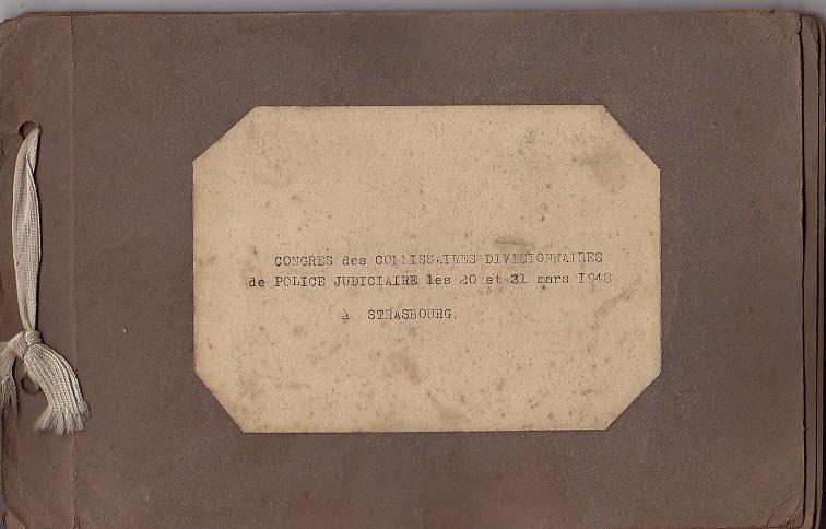 Congrès des Commissaires Divisionnaires de Police Judiciaire les 20 et 31 Mars 1948 à Strasbourg.. Anonyme.