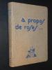 A PROPOS DE ROSES. LECOQ Maurice