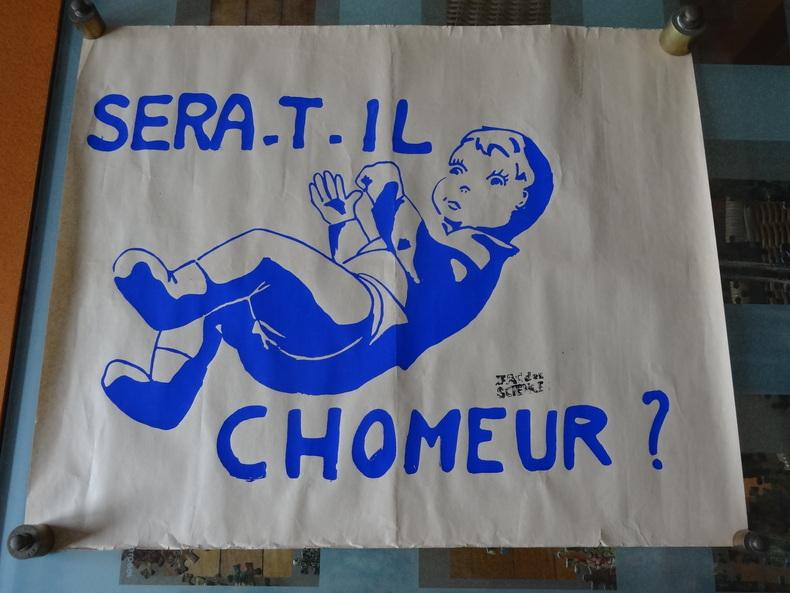 """AFFICHE ORIGINALE - MAI 68 - """"SERA -T-IL CHÔMEUR"""". X"""