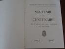 SOUVENIR DU CENTENAIRE DE L'ARRIVÉE DES FRÈRES EN EGYPTE 1847-1947. COLLECTIF