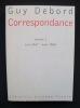 Correspondance - volume 1 : juin 1957- août 1960 -. DEBORD (Guy) -