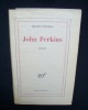 John Perkins - . THOMAS (Henri) -