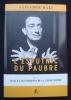 L'Esputnic du paubre - suivi de Dali et les Editions de la Table ronde - . DALI (Salvador) -