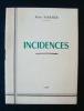 Incidences - . SABATIER (Robert) -