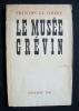 Le Musée Grévin - . ARAGON (Louis) - François La Colère -