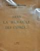 SANS LA MURAILLE DES CYPRES... E.O. Enrichie d'une page Manuscrite signée par l'Auteur. MAURRAS (Charles)