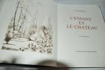L'ENFANT ET LE CHATEAU. GENEVOIX (Maurice) - STEINLEN A.-D.