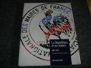 LA REPUBLIQUE ET SES MAIRES. 1907 ñ 1997. 90 ans d'histoire de l'AMF. Association des maires de France†