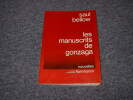 LES MANUSCRITS DE GONEAGA. BELLOW Saul