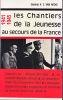 Les Chantiers de la Jeunesse au secours de la France. . VAN HECKE (Général A.S.)
