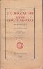Le royaume Serbe, Croate, Slovène. Son organisation, sa vie politique et ses institutions. . MOUSSET (Albert)