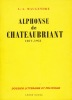 Alphonse de Châteaubriant 1877 - 1951. Dossier littéraire et politique. . MAUGENDRE (L.A.)
