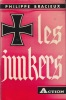 Les Junkers. . BRACIEUX (Philippe)