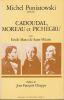 Cadoudal, Moreau et Pichegru. . MARCO DE SAINT-HILAIRE (Émile)