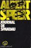 Journal de Spandau. . SPEER (Albert)